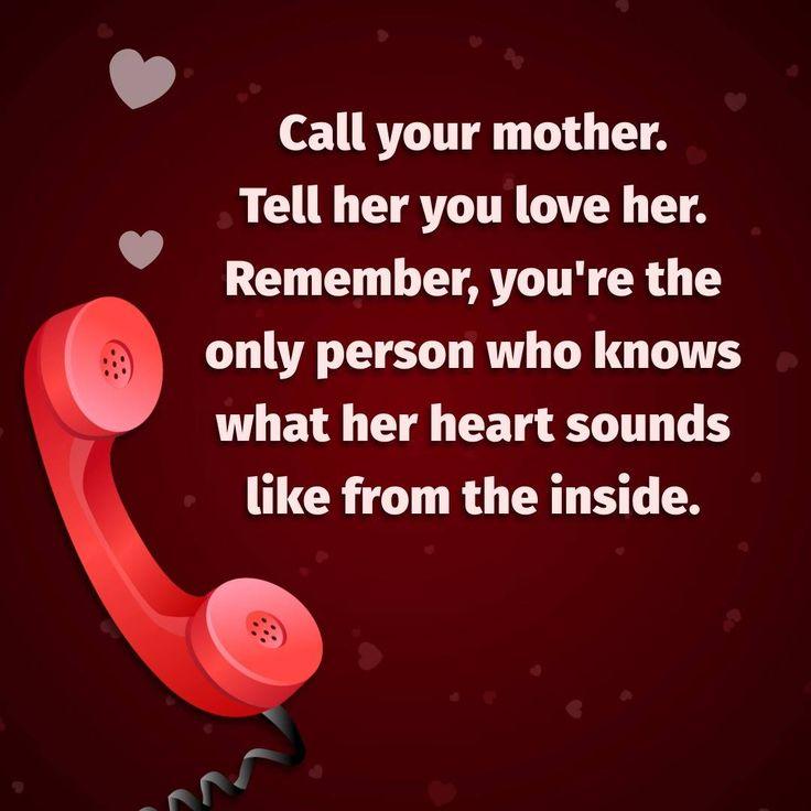 Oh, how I wish I could. I miss my mom.