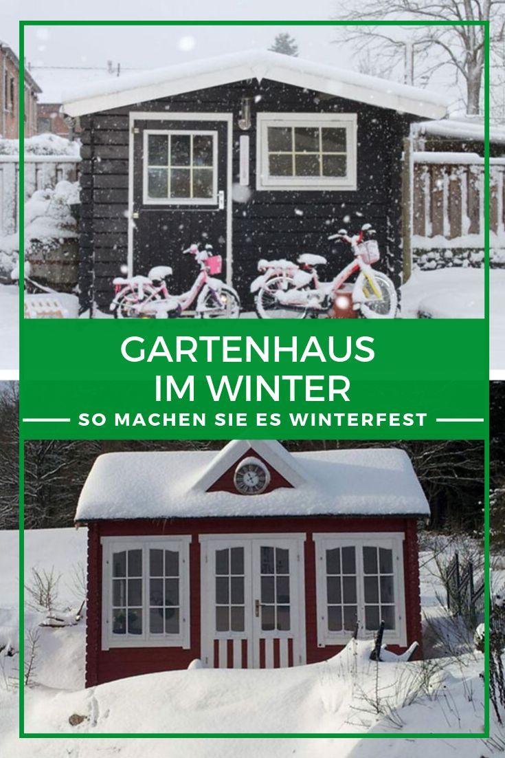 Gartenhaus winterfest Wer lange etwas von seinem