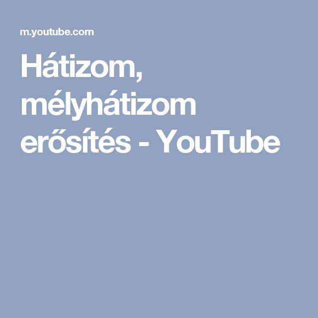 Hátizom, mélyhátizom erősítés - YouTube