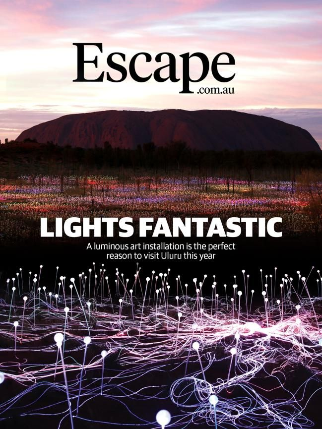 Field of Light installation 2016: Uluru as you've never seen it #escapesnaps