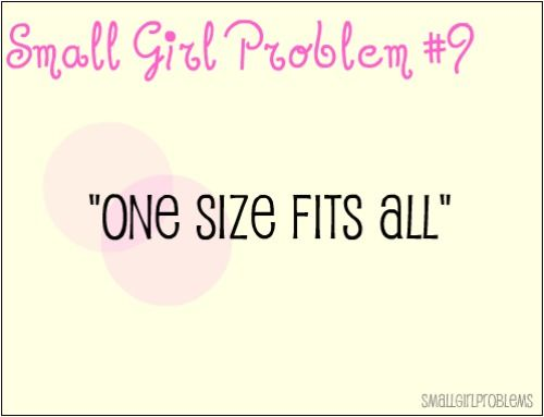 Is so not true!!! #petite #short_girl #problems
