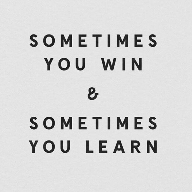 Never a failure, always a lesson