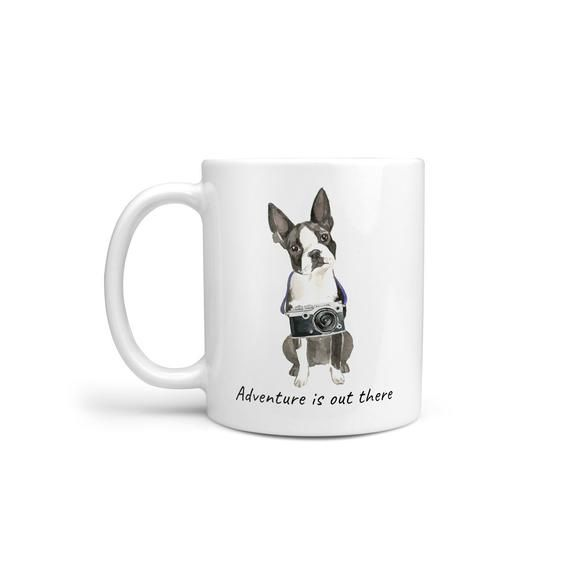 Adventure is out there Boston Terrier dog mug; Cute