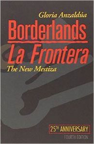 Chingona reading list // borderlands la frontera / gloria anzaldua