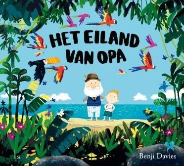 Het eiland van opa (Boek) door Benji Davies | Literatuurplein.nl