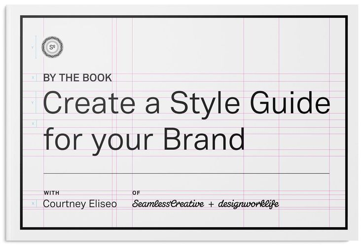 By The Book: Creating a Style Guide for Your Brand - Skillshare