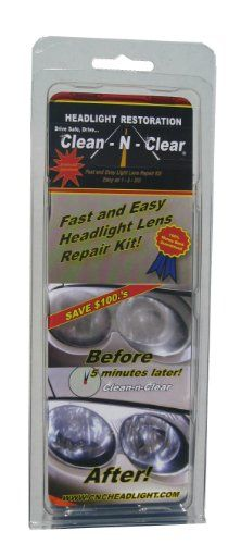 Clean-N-Clear 5 Minute Headlight Restoration Kit - Clean-N-Clear 5 Minute Headlight Restoration Kit  List Price: $16.99   Requires less than 5 minutes to restore your headlight to like new condition Does not require any tools or special training Restores night time visibility 100 % guaranteed Save hundreds of dollars    List Price: $16.99 Your Price: $12.99-   Restore your fogged, clouded, or yellowed headlights to like new condition in a matter of minutes with no specialized