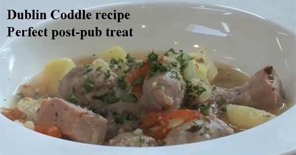 Dublin Coddle recipe. Image copyright Ireland Calling