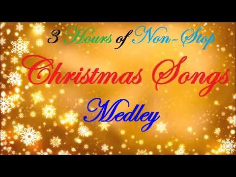 Non Stop Christmas Music.3 Hours Of Non Stop Christmas Songs Medley Youtube Youtube
