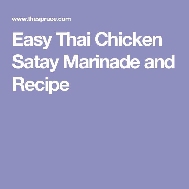 Easy Thai Chicken Satay Marinade and Recipe