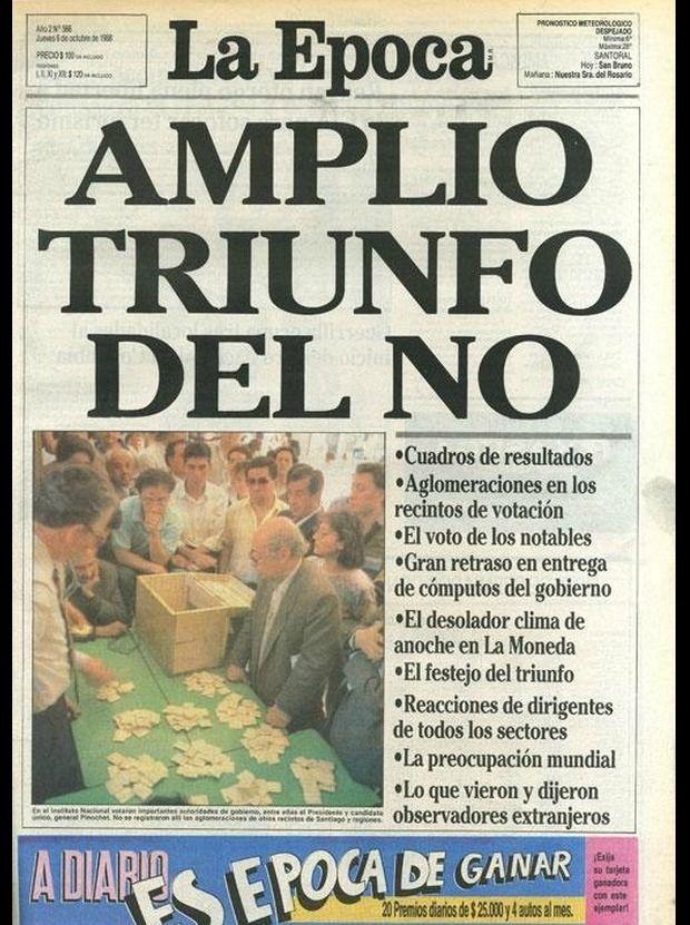 A 26 Años del triunfo del No: Así fueron las portadas de los principales diarios nacionales   Política   LA TERCERA
