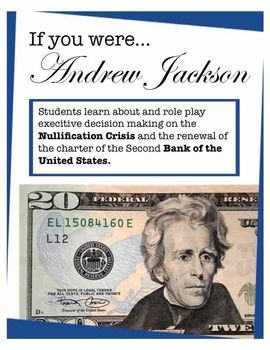 How to make the Nullification Crisis and the charter of the Bank of the United States interesting? Have students play the role of Jackson. This interactive lesson plan introduces students to the events, and asks students to role play what they would do as president.