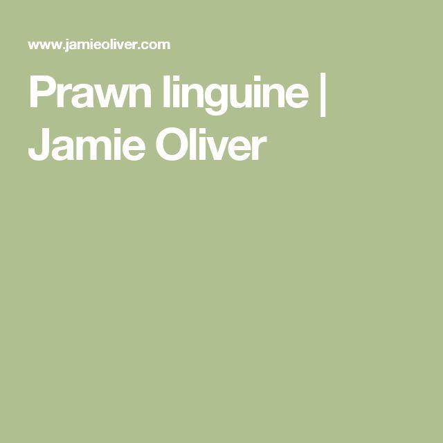 Prawn linguine   Jamie Oliver