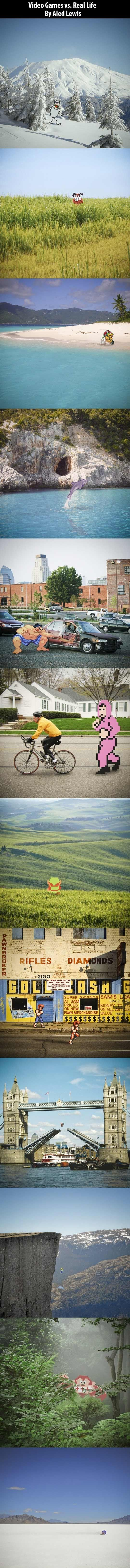 Video games vs. Real life.