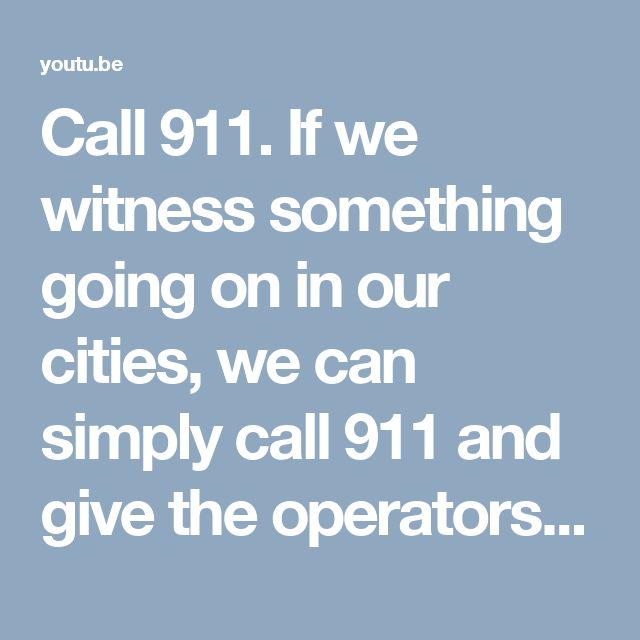 Call 911.  If we witness something going on in our cities, we can simply call 911 and give the operators as much information as we can. For those of us who live farther away, even another state, we can still call 911.  We just need to call the police department in the area, and get a 10-digit phone number to call in case of emergencies.  Or, we can call the local 911 and ask if they can connect us. Sometimes dispatchers may be too busy to help, but their good relationships with telephone…