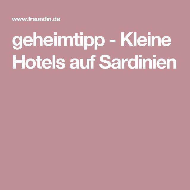geheimtipp - Kleine Hotels auf Sardinien