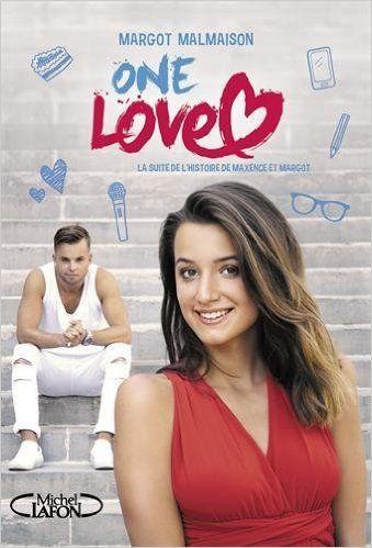 Amazon.fr - One love - Margot Malmaison, Claude Combacau, Jerome Ancel, Noemie Hais - Livres