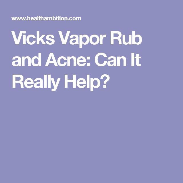 Vicks Vapor Rub and Acne: Can It Really Help?