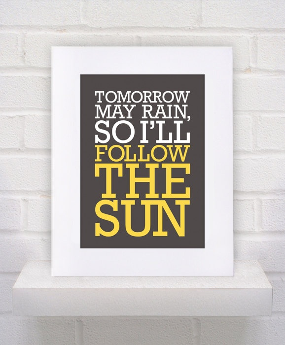 The Beatles Lyrics - I'll Follow the Sun - 11x14 - poster print. $10.00, via Etsy.