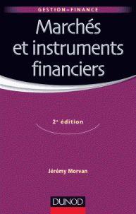 Jérémy Morvan - Marchés et instruments financiers. - Agrandir l'image