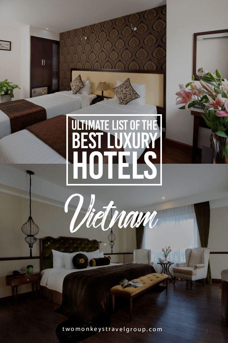 Ultimate List of Best Luxury Hotels in Vietnam