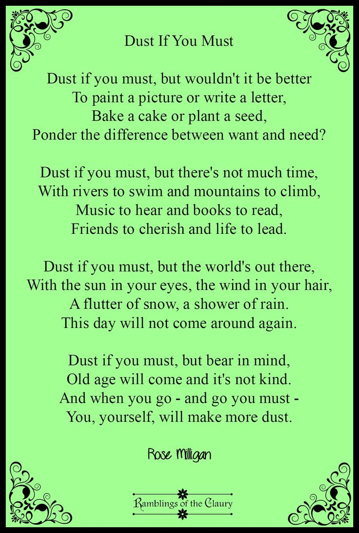Dust if you must, but wouldn't it be better To paint a picture or write a letter ... #dust #poetry #poem