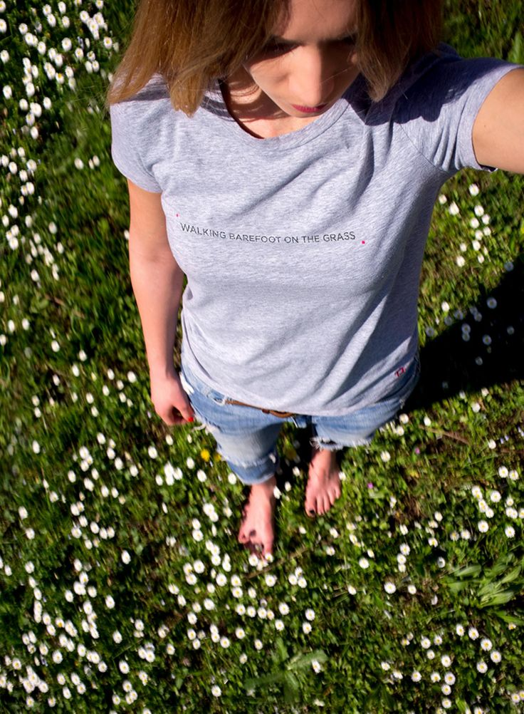 WALKING BAREFOOT ON THE GRASS. That's what does it for me. TT-Shirt.