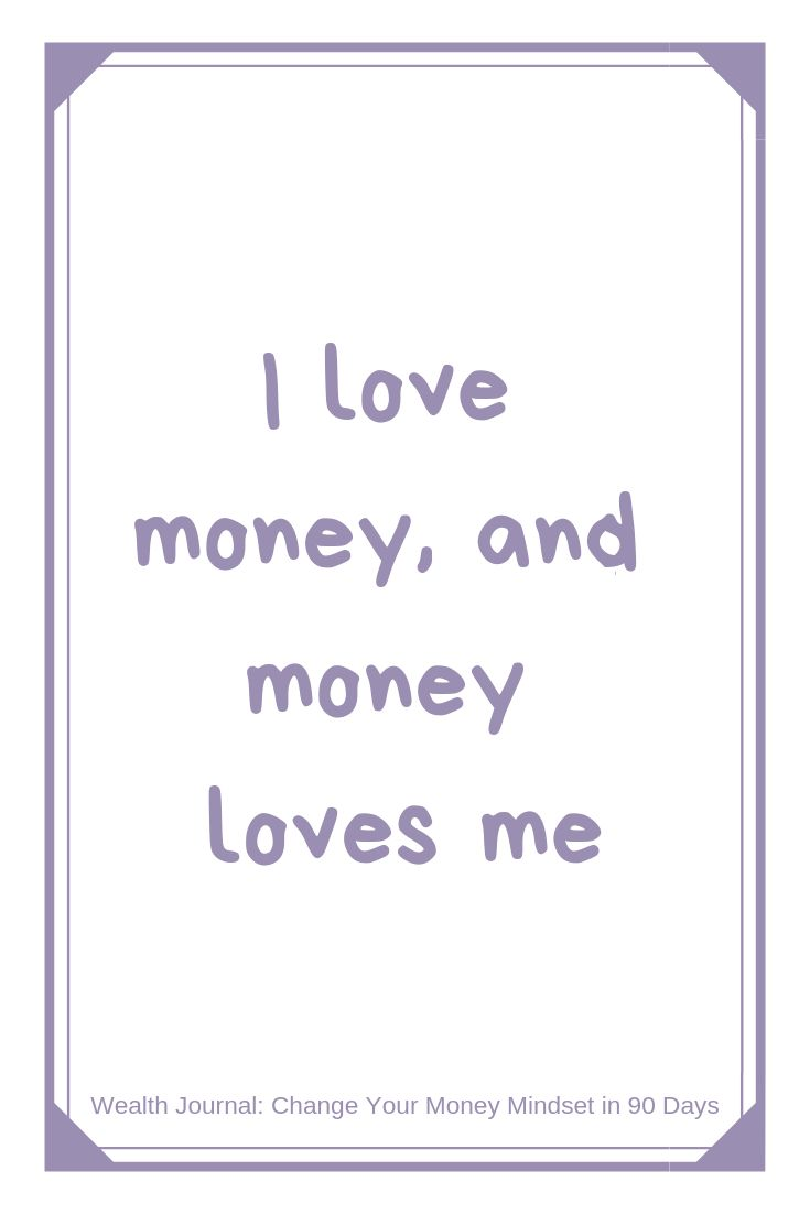 """I love money and money loves me"" Wealth affirmati…"