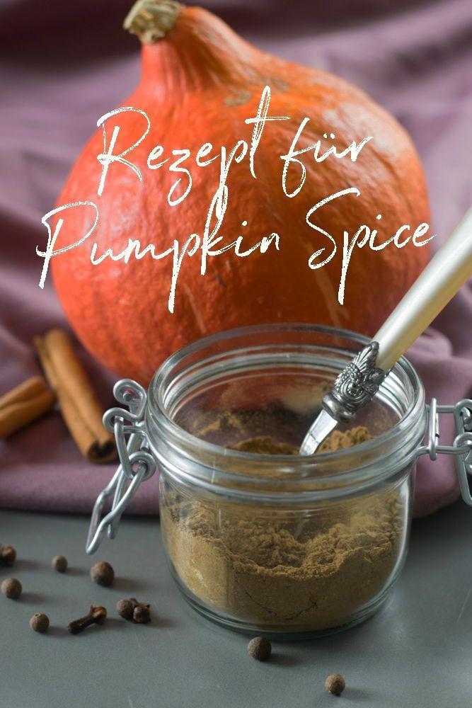 Pumpkin Spice Selber Machen Rezepte Kurbisgewurz Gewurze