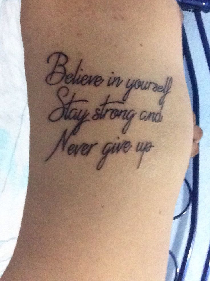 Famoso Believe in yourself Stay strong and Never give up | My Tattoos  MO08