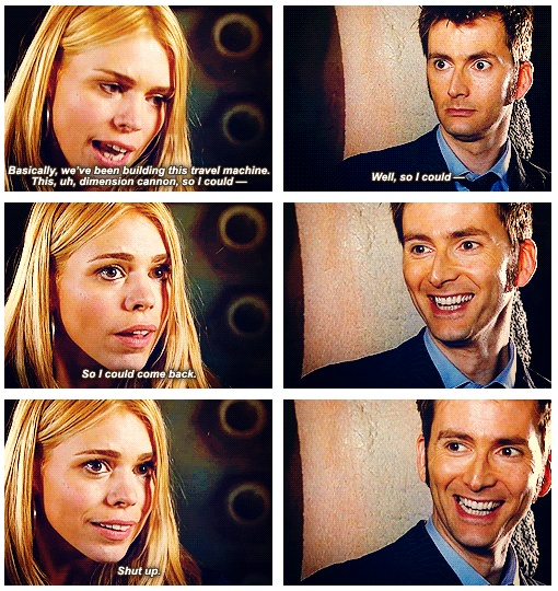 "Smug Ten being smug.  And all I can hear is Rose saying:  ""Gettin' really tired of your shit, Doctor"""