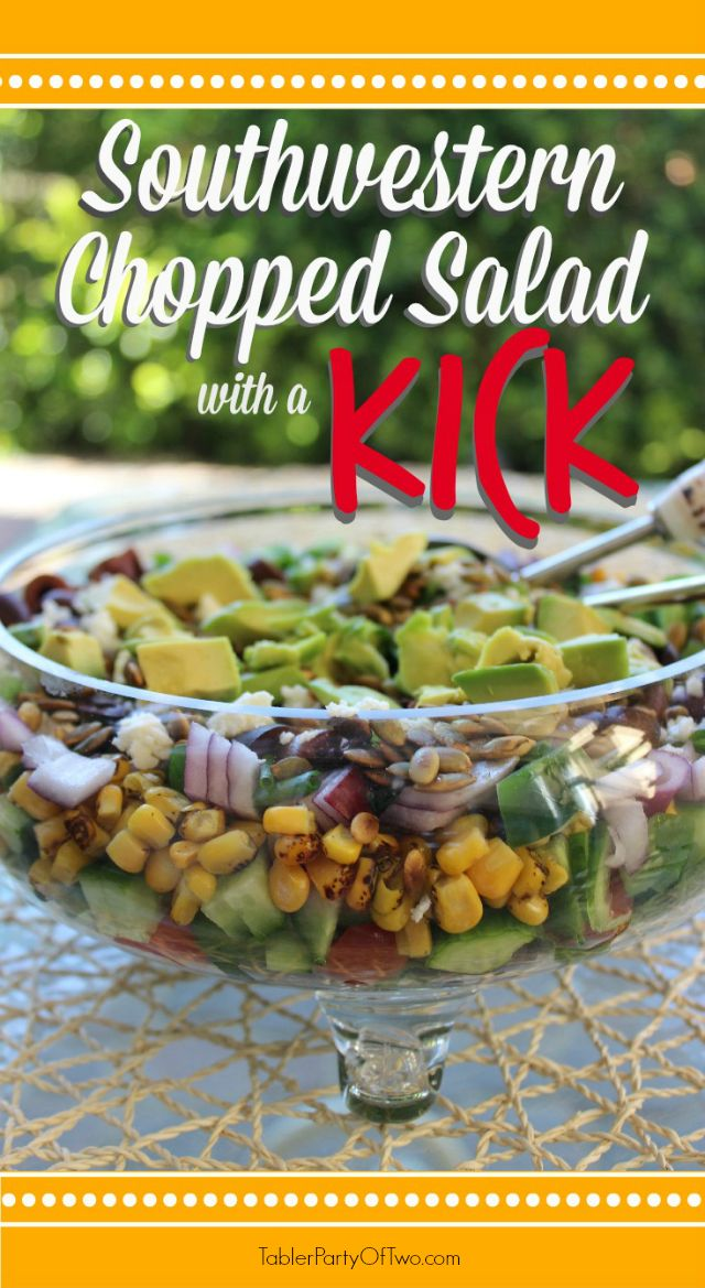 Southwestern Chopped Salad... it's as beautiful as it is healthy and delicious! Lots of ingredients, cilantro dressing, a little spicy... what's not to like?! TablerPartyofTwo.com