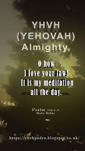 "YHVH (YEHOVAH) Padre: Psalm 119: ""MEN"""