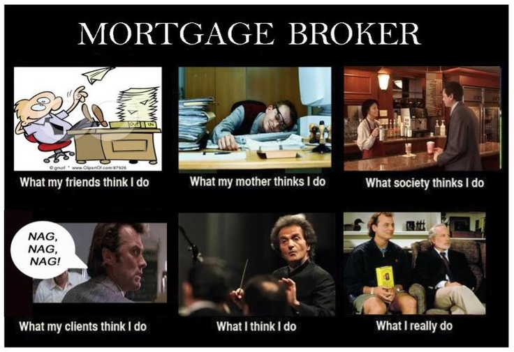 Ah yes, the life of a #mortgagebroker