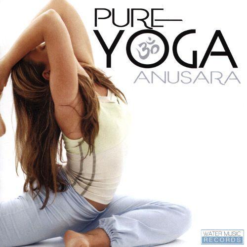 Pure Yoga Anusara [CD]