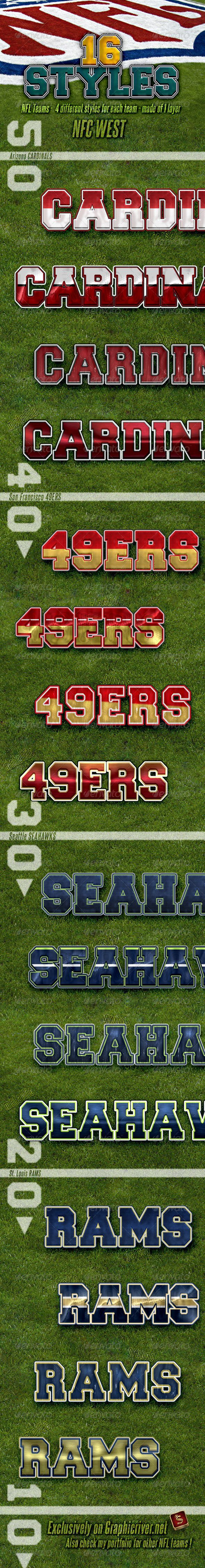 NFL Football Styles - NFC West #GraphicRiver NFL Football Photoshop Layer Styles – Part 8 NFC WEST NFL Football Photoshop layer styles are the best for your titles, buttons, shapes, etc. Styles are usable for any Text and it also looks good on Shapes or Buttons. Don't forget to check all parts of NFL Team Styles NFL Football Layer Styles – Features All styles are made of 1 layer only Unique Styles Applicable with just one click Unique look and clean design Can be used anywhere ASL and PSD…