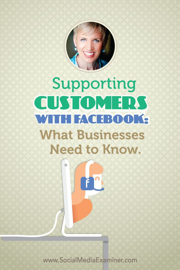 Are your customers active on Facebook? Have you got a plan to support your customers via Facebook? Click and learn how to use Facebook to support customers in this interview with Mari Smith.