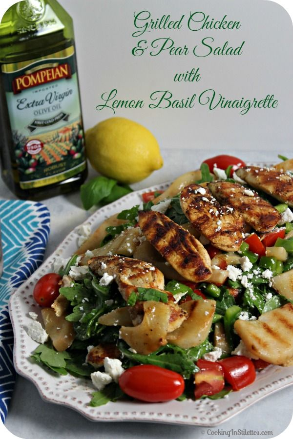Grilled Chicken and Pear Salad with Lemon Basil Vinaigrette | Cooking In Stilettos  http://cookinginstilettos.com/grilled-chicken-and-pear-salad-with-lemon-basil-vinaigrette/