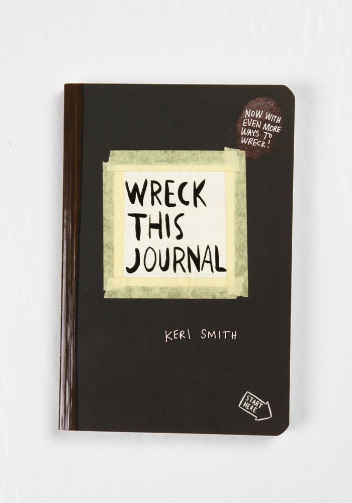 Finally got one! For anyone who's ever had trouble starting, keeping, or finishing a journal or sketchbook comes Wreck This Journal, an illustrated book that features a subversive collection of prompts, asking readers