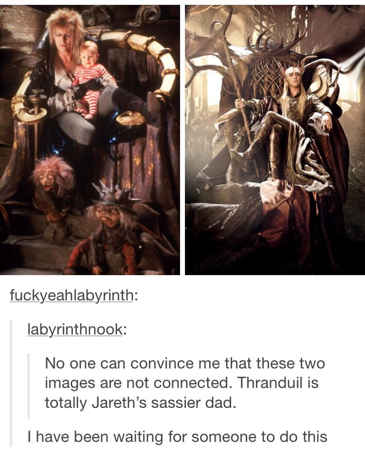 Thranduil and Jareth the Goblin King