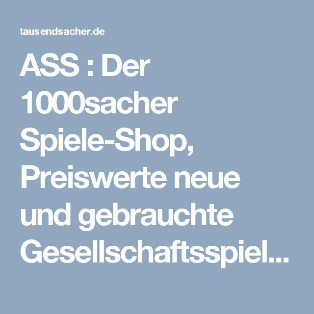 ASS : Der 1000sacher Spiele-Shop, Preiswerte neue und gebrauchte Gesellschaftsspiele, Brettspiele, Kartenspiele, Puzzles und Spieleliteratur!