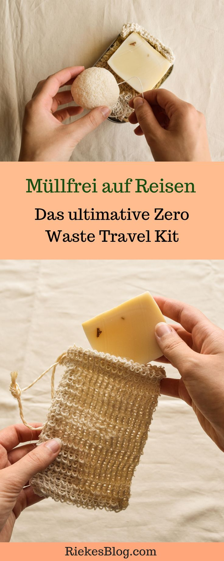 Müllfrei auf Reisen: Das ultimative Zero Waste Travel Kit