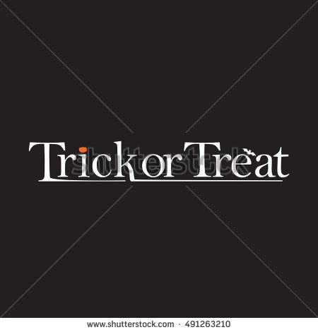 Trick or Treat text design with black background for poster, T-shit, sign, and event