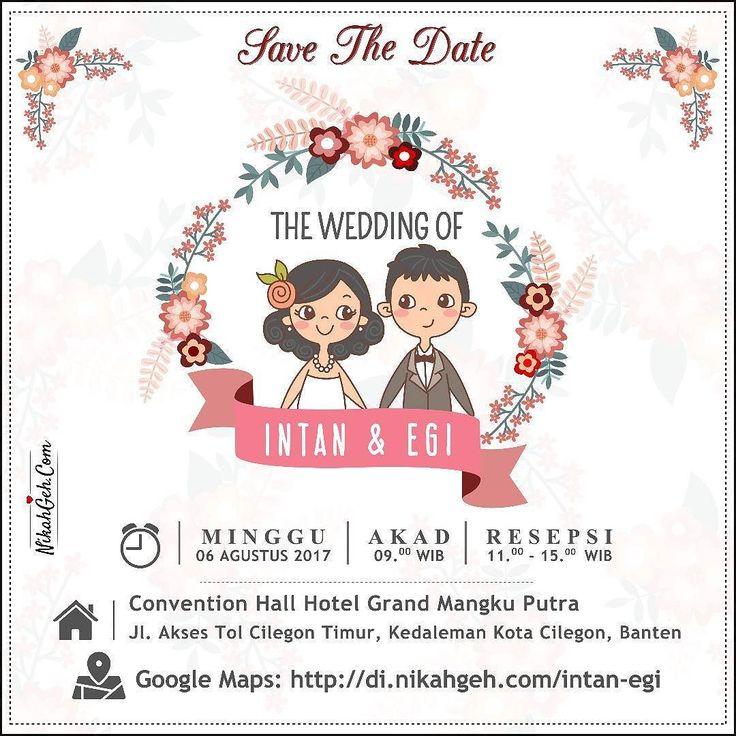 https://nikahgeh.com - E-Invitation Intan & Egi .  Tanya-tanya atau info lebih lanjut hubungi :  WA : 08561410064 Line : nikahgeh Desain bisa cek di  http://nikahgeh.com  #weddingserang#undanganserang #infoserang #undanganminimalis #simpleinvitation #testinikahgeh #undanganpernikahanmurah #undangancantik #pesanundangan #invitationserang#kotaserang#undangancilegon #undanganpandeglang#undanganmurah #undanganpernikahan#undanganonline #undangankreatif#undanganunik#nikah…