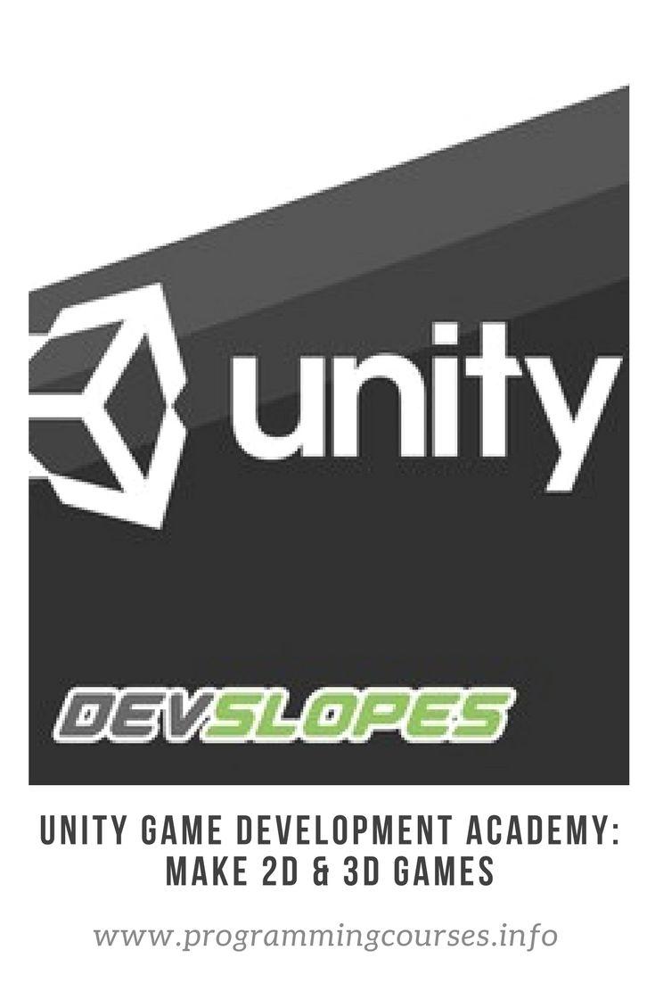 Unity Game Development Academy: Make 2D & 3D Games #unity #gamedevelopment
