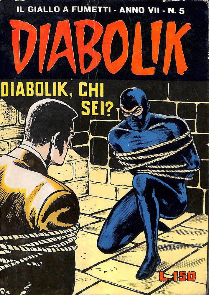 DIABOLIK ed. Astorina 1968 Anno VII n. 5  DIABOLIK, CHI SEI?  Ottimo !!!!!
