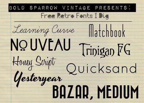 Bold Sparrow Vintage: Free Retro Fonts! | (Mostly) Free Printables