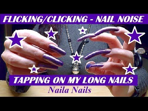 FLICKING + TAPPING ON LONG NATURAL NAILS (Nail noise) - PURPLE POLISH