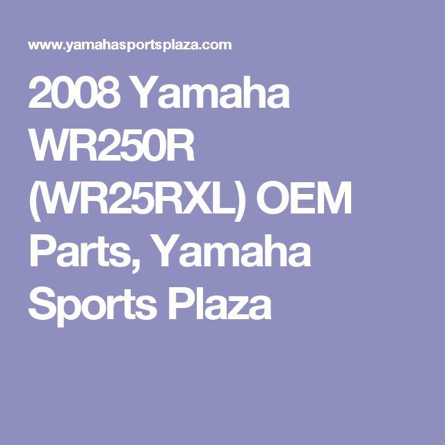 2008 Yamaha WR250R (WR25RXL) OEM Parts, Yamaha Sports Plaza