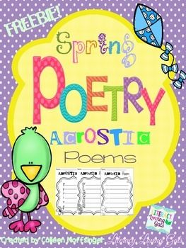 """This poetry freebie includes a colorful poster explaining an Acrostic poem and provides an example of one.  In addition, this freebie contains 3 black and white, ready-to-use student forms to create an Acrostic poem for """"Spring"""" and """"Flower"""".  I've also added a blank form with lines for students to be creative in coming up with a word related to Spring."""